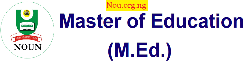 Admission into the M.Ed Programme in NOUN